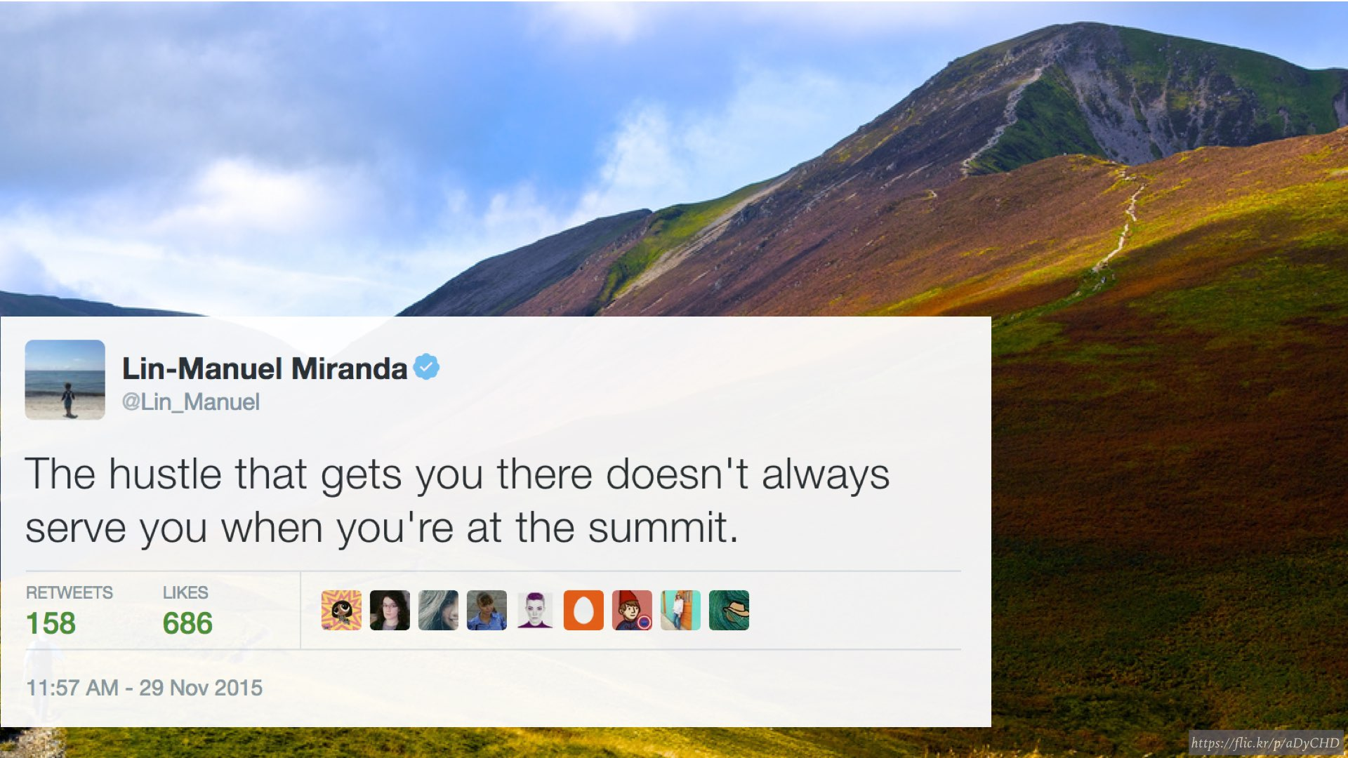 "tweet from Lin-Manuel Miranda: ""The hustle that gets you there doesn't always serve you when you're at the summit."""